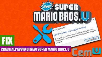 Crash all'avvio di New Super Mario Bros. U [FIX][CEMU]