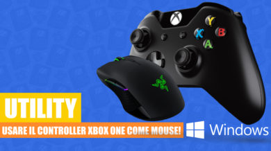 Usare il controller Xbox One come mouse [UTILITY]