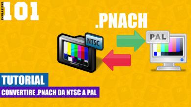Convertire .pnach da NTSC a PAL [TUTORIAL]