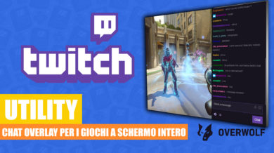 Twitch Chat overlay per i giochi a schermo intero [UTILITY]
