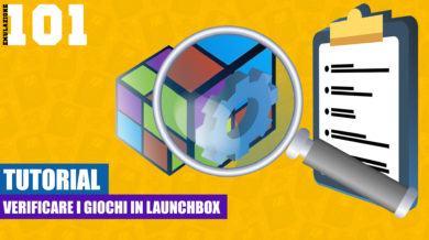 Verificare i Giochi in Launchbox [TUTORIAL]